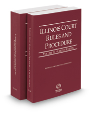 Illinois Court Rules and Procedure - Circuit and Circuit KeyRules, 2019 ed. (Vols. III-IIIA, Illinois Court Rules)