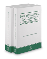 Southern California Local Court Rules - Superior Courts and KeyRules, 2017 Revised ed. (Vols. IIIi & IIIJ, California Court Rules)