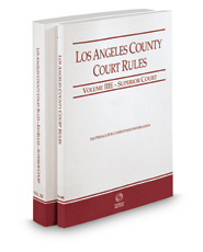 Los Angeles County Court Rules - Superior Courts and KeyRules, 2018 ed. (Vols. IIIE & IIIF, California Court Rules)