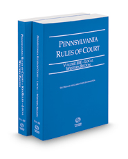Pennsylvania Rules of Court - Local Western and Local Western KeyRules, 2019 ed. (Vols. IIIE & IIIF, Pennsylvania Court Rules)