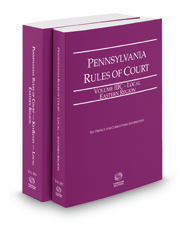 Pennsylvania Rules of Court - Local Eastern and Local Eastern KeyRules, 2018 revised ed. (Vols. IIIC & IIID, Pennsylvania Court Rules)