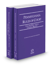 Pennsylvania Rules of Court - Local Central and Local Central KeyRules, 2017 revised ed. (Vols. IIIA & IIIB, Pennsylvania Court Rules)