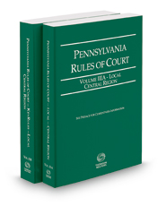 Pennsylvania Rules of Court - Local Central and Local Central KeyRules, 2018 ed. (Vols. IIIA & IIIB, Pennsylvania Court Rules)