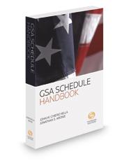 GSA Schedule Handbook, 2016-2017 ed.