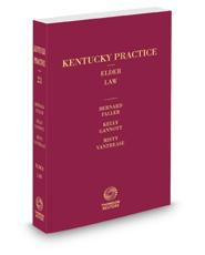Kentucky Elder Law, 2021 ed. (Vol. 23, Kentucky Practice Series)