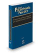 Pennsylvania Summary Judgment and Related Termination Motions, 2018-2019 ed. (Vol. 22, West's® Pennsylvania Practice)