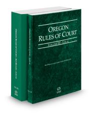 Oregon Rules of Court - Local and Local KeyRules, 2018 ed. (Vols. III & IIIA, Oregon Court Rules)