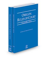 Oregon Rules of Court - Local and Local KeyRules, 2021 ed. (Vols. III & IIIA, Oregon Court Rules)
