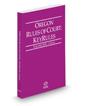 Oregon Rules of Court - Local KeyRules, 2016 ed. (Vol. IIIA, Oregon Court Rules)