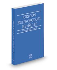 Oregon Rules of Court - Local KeyRules, 2017 ed. (Vol. IIIA, Oregon Court Rules)