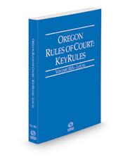 Oregon Rules of Court - Local KeyRules, 2021 ed. (Vol. IIIA, Oregon Court Rules)