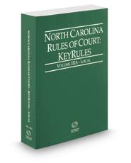 North Carolina Rules of Court - Local KeyRules, 2017 ed. (Vol. IIIA, North Carolina Court Rules)