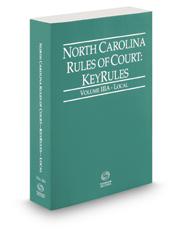 North Carolina Rules of Court - Local KeyRules, 2021 ed. (Vol. IIIA, North Carolina Court Rules)