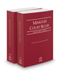Missouri Court Rules - Circuit and Circuit KeyRules, 2016 ed. (Vols. III & IIIA, Missouri Court Rules)