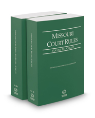 Missouri Court Rules - Circuit and Circuit KeyRules, 2017 ed. (Vols. III & IIIA, Missouri Court Rules)