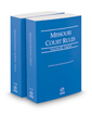 Missouri Court Rules - Circuit and Circuit KeyRules, 2018 ed. (Vols. III & IIIA, Missouri Court Rules)