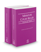 Missouri Court Rules - Circuit and Circuit KeyRules, 2019 ed. (Vols. III & IIIA, Missouri Court Rules)