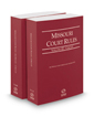 Missouri Court Rules - Circuit and Circuit KeyRules, 2020 ed. (Vols. III & IIIA, Missouri Court Rules)