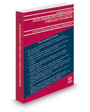 State Immigration Employment Compliance Handbook, 2017 ed.