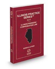 Illinois Workers' Compensation Law, 2016 ed. (Vol. 27, Illinois Practice Series)
