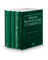 Oregon Rules of Court - State, Federal, Local and Local KeyRules, 2018 ed. (Vols. I-IIIA, Oregon Court Rules)