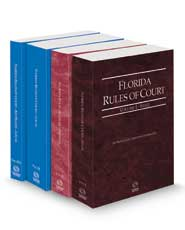 Florida Rules of Court - State, Federal, Local and Local KeyRules, 2021 revised ed. (Vols. I-IIIA, Florida Court Rules)