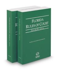 Florida Rules of Court - Local and Local KeyRules, 2017 ed. (Vols. III & IIIA, Florida Court Rules)