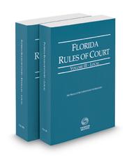 Florida Rules of Court - Local and Local KeyRules, 2019 ed. (Vols. III & IIIA, Florida Court Rules)