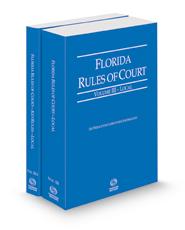 Florida Rules of Court - Local and Local KeyRules, 2021 ed. (Vols. III & IIIA, Florida Court Rules)