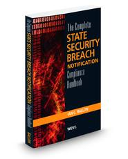 The Complete State Security Breach Notification Compliance Handbook