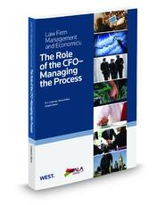Role Of CFO - Managing The Process, 2010-2011 ed. (Law Firm Management And Economics Series)
