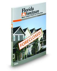 Florida Foreclosure: What Lawyers Need to Know Now