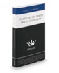 Strategies for Family Law in California, 2016 ed.: Leading Lawyers on Understanding Developments in California Family Law (Inside the Minds)