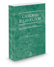 California Rules of Court - Federal Bankruptcy Courts, 2021 revised ed. (Vol. IIA, California Court Rules)