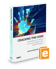 Cracking The Code: Unlocking the Potential of Future Leaders in the Legal Profession, 2010 ed.