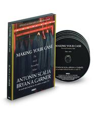 Scalia and Garner's Making Your Case: The Art of Persuading Judges (Audio CD)