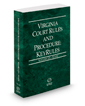 Virginia Court Rules and Procedure - State KeyRules, 2017 ed. (Vol. IA, Virginia Court Rules)