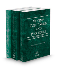 Virginia Court Rules and Procedure - State, State KeyRules, and Federal, 2021 ed. (Vols. I-II, Virginia Court Rules)