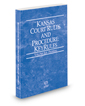 Kansas Court Rules and Procedure - Federal KeyRules, 2019 ed. (Vol. IIA, Kansas Court Rules)