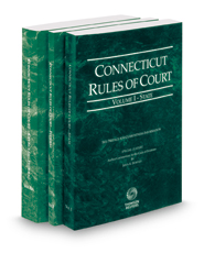 Connecticut Rules of Court - State, Federal and Federal KeyRules, 2019 ed. (Vols. I-IIA, Connecticut Court Rules)