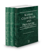 Kansas Court Rules and Procedure - State, Federal and Federal KeyRules, 2017 ed. (Vols. I-IIA, Kansas Court Rules)