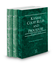 Kansas Court Rules and Procedure - State, Federal and Federal KeyRules, 2021 ed. (Vols. I-IIA, Kansas Court Rules)