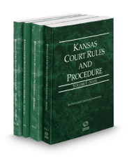 Kansas Court Rules and Procedure - State, Federal, Federal KeyRules, and Local, 2017 ed. (Vols. I-III, Kansas Court Rules)