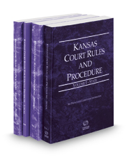 Kansas Court Rules and Procedure - State, Federal, Federal KeyRules, and Local, 2018 ed. (Vols. I-III, Kansas Court Rules)