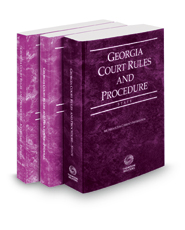 Georgia Court Rules and Procedure - State, Federal and Federal KeyRules, 2018 ed. (Vols. I-IIA, Georgia Court Rules)