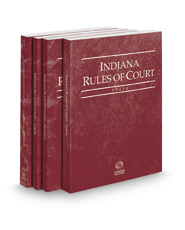 Indiana Rules of Court - State, Federal, Federal KeyRules, and Local, 2017 ed. (Vols. I-III, Indiana Court Rules)
