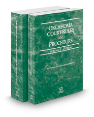Oklahoma Court Rules and Procedure - Federal and Federal KeyRules, 2018 ed. (Vols. II & IIA, Oklahoma Court Rules)
