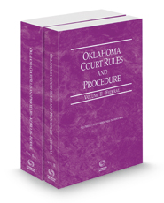 Oklahoma Court Rules and Procedure - Federal and Federal KeyRules, 2021 ed. (Vols. II & IIA, Oklahoma Court Rules)