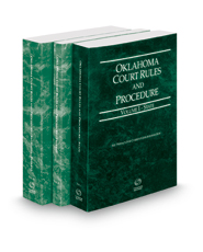 Oklahoma Court Rules and Procedure - State, Federal and Federal KeyRules, 2018 ed. (Vols. I-IIA, Oklahoma Court Rules)