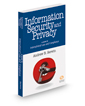 Information Security and Privacy: A Guide to International Law and Compliance, 2017 ed.